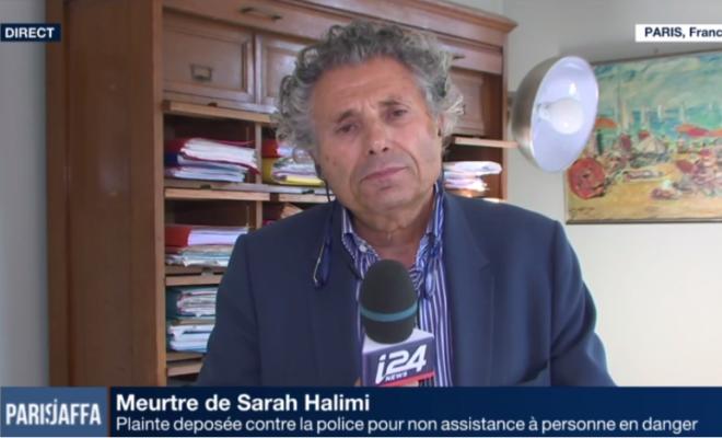 video l avocat de la famille de sarah halimi porte plainte contre la police fran aise ldj. Black Bedroom Furniture Sets. Home Design Ideas